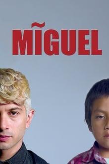 Miguel Saison 1
