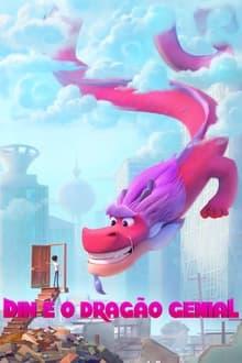 Din e o Dragão Genial Dublado ou Legendado