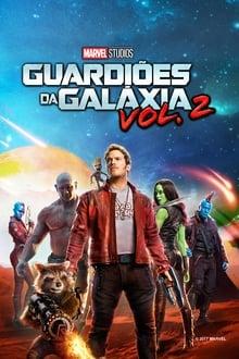 Guardiões da Galáxia – Vol. 2 Dublado ou Legendado