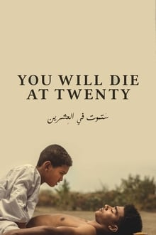 You Will Die at Twenty