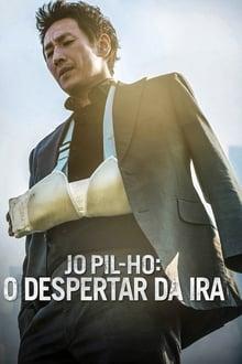 Jo Pil-ho - O Despertar da Ira Torrent (2019) Dual Áudio BluRay 720p FULL HD Download