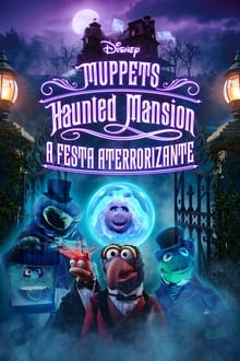 Muppets Haunted Mansion: A Festa Aterrorizante Dublado ou Legendado