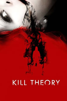Kill Theory - Teoria uciderii (2009)