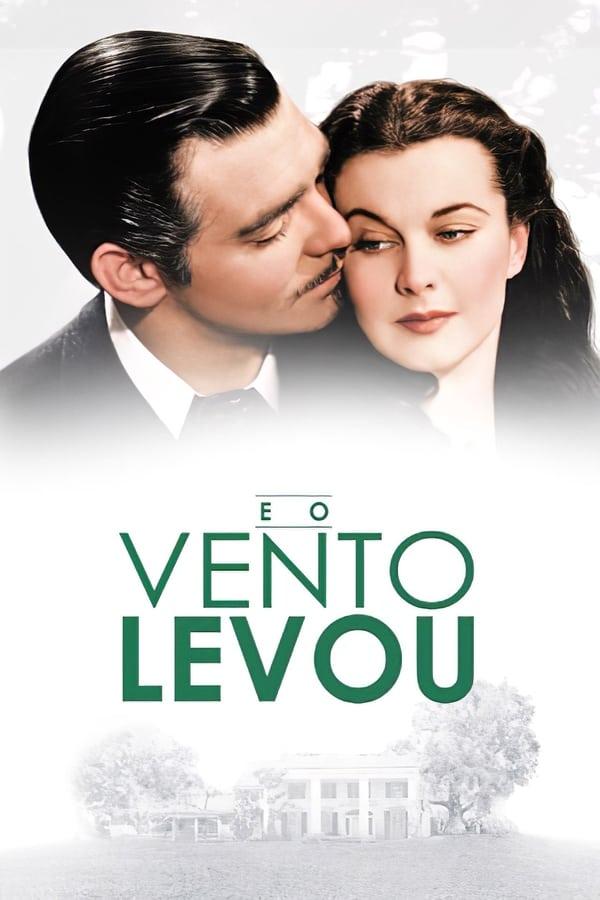 Gone with the Wind - Pe aripile vântului (1939)