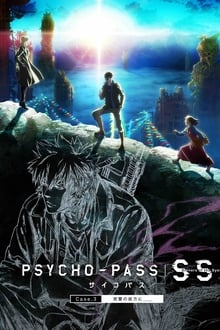 Psycho-Pass : Sinners of the System - Case 3 - Par-delà l?amour et la haine