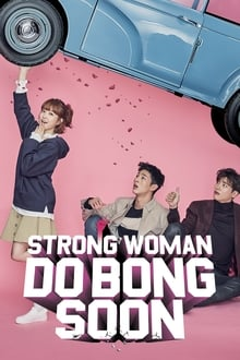 Strong Woman Do Bong-Soon 1ª Temporada Completa