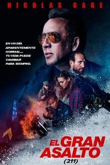 211 (El gran asalto) (2018)