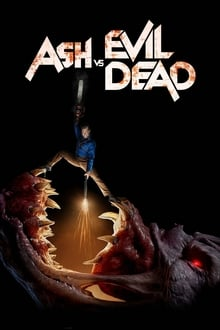 Ešas prieš piktuosius numirėlius (3 Sezonas) / Ash vs Evil Dead (Season 3)
