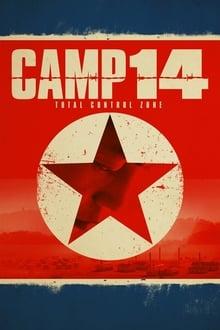 Camp 14: Total Control Zone Legendado