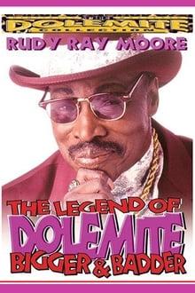 The Legend of Dolemite! Bigger & Badder