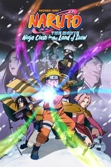 Naruto – O Filme: O Confronto Ninja no Pais da Neve poster, capa, cartaz