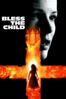 Bless the Child (2000) Dual Audio Hindi-English x264 Eng Subs WEBRip 480p [343MB] | 720p [924MB] mkv