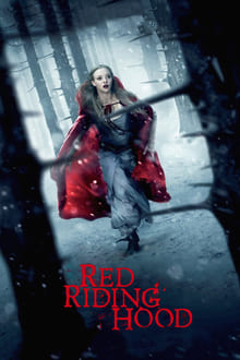 Red Riding Hood - Scufița Roșie (2011)