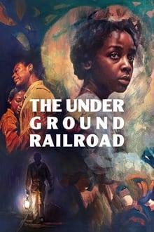 The Underground Railroad 1ª Temoporada