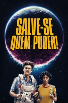 Salve-Se Quem Puder! Torrent (2020) Dublado e Legendado BluRay 1080p – Download
