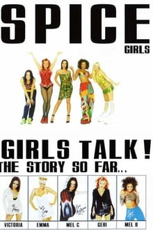 Spice Girls: Girls Talk!
