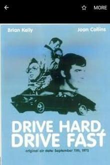 Drive Hard, Drive Fast