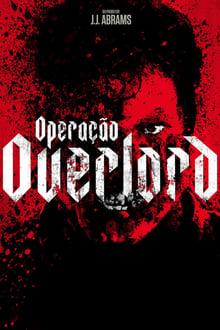 Operação Overlord Torrent (BluRay) 720p e 1080p Dublado / Dual Áudio – Download
