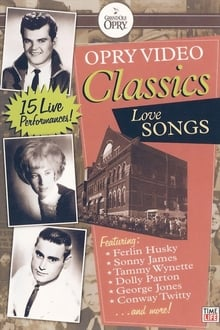 Opry Video Classics: Love Songs