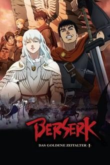 Berserk: The Golden Age Arc I – The Egg of the King