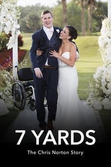 7 Yards: The Chris Norton Story 2021