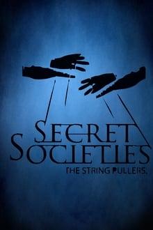 Secret Societies: The String Pullers