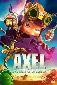 Axel e os Meninos do Espaço Torrent (2020) Dublado Áudio 5.1 WEB-DL 1080p Download