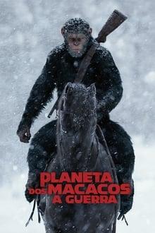 Planeta dos Macacos: A Guerra Dublado ou Legendado