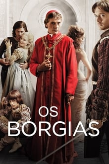 The Borgias – Todas as Temporadas – Dublado / Legendado