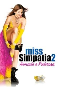 Miss Simpatia 2 – Armada e Poderosa Dublado ou Legendado