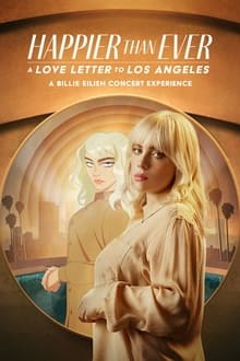 film Happier Than Ever : Lettre d'amour à Los Angeles streaming