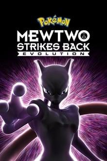 Pokémon: Mewtwo Strikes Back Evolution 2018