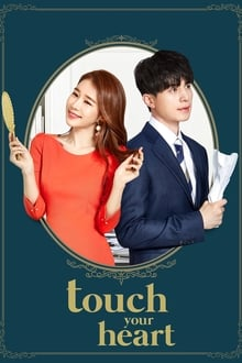 Touch Your Heart ( 2019 )