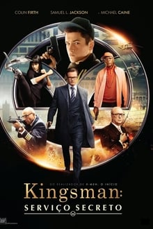 Kingsman: Serviço Secreto Dublado ou Legendado