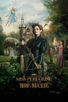 Miss Peregrine et les enfants particuliers streaming vf