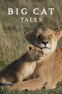 Big Cat Tales 1ª Temporada Completa