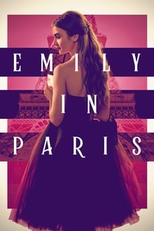 Emily in Paris [Season 1] all Episodes Dual Audio Hindi-English x264 NF WEB-DL 480p 720p ESub mkv