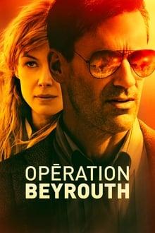 Film Opération Beyrouth Streaming Complet - Beyrouth, 1972. Diplomate américain, Mason Skiles organise une réception, en présence de...