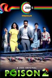 Poison S02 2020 Zee5 Web Series Hindi WebRip All Episodes 80mb 480p 300mb 720p 600mb 1080p