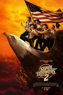 Šauniausi policininkai 2 / Super Troopers 2