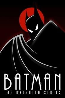 Assistir Batman: A série Animada – Todas as Temporadas – Dublado