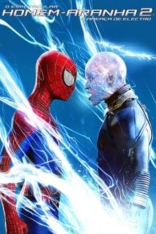 O Espetacular Homem-Aranha 2: A Ameaça de Electro Dublado ou Legendado
