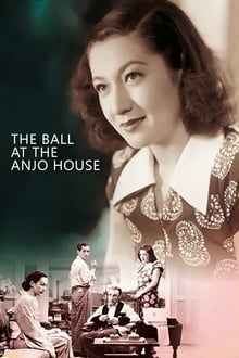 The Ball at the Anjo House