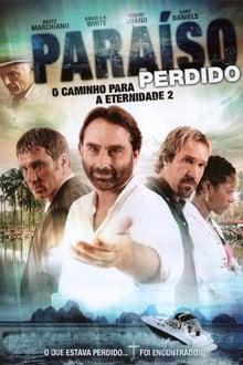 Paraíso Perdido: O Caminho para Eternidade 2 Torrent (2012) Dual Áudio / Dublado BluRay 1080p – Download