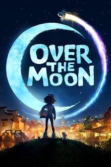 Over the Moon - Dincolo de Lună (2020)