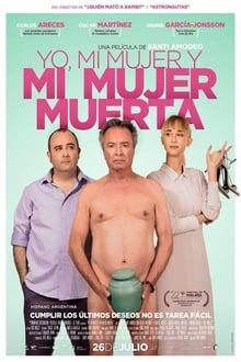 Yo, mi mujer y mi mujer muerta (2019)