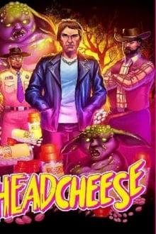 Headcheese the Movie 2020