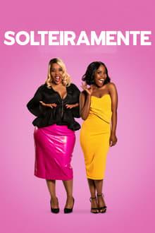 Poster Solteiramente Torrent (2020) Dual Áudio / Dublado WEB-DL 1080p – Download