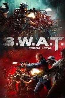 S.W.A.T.: Força Letal Dublado ou Legendado