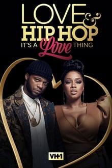 Love & Hip Hop: It's a Love Thing 2021